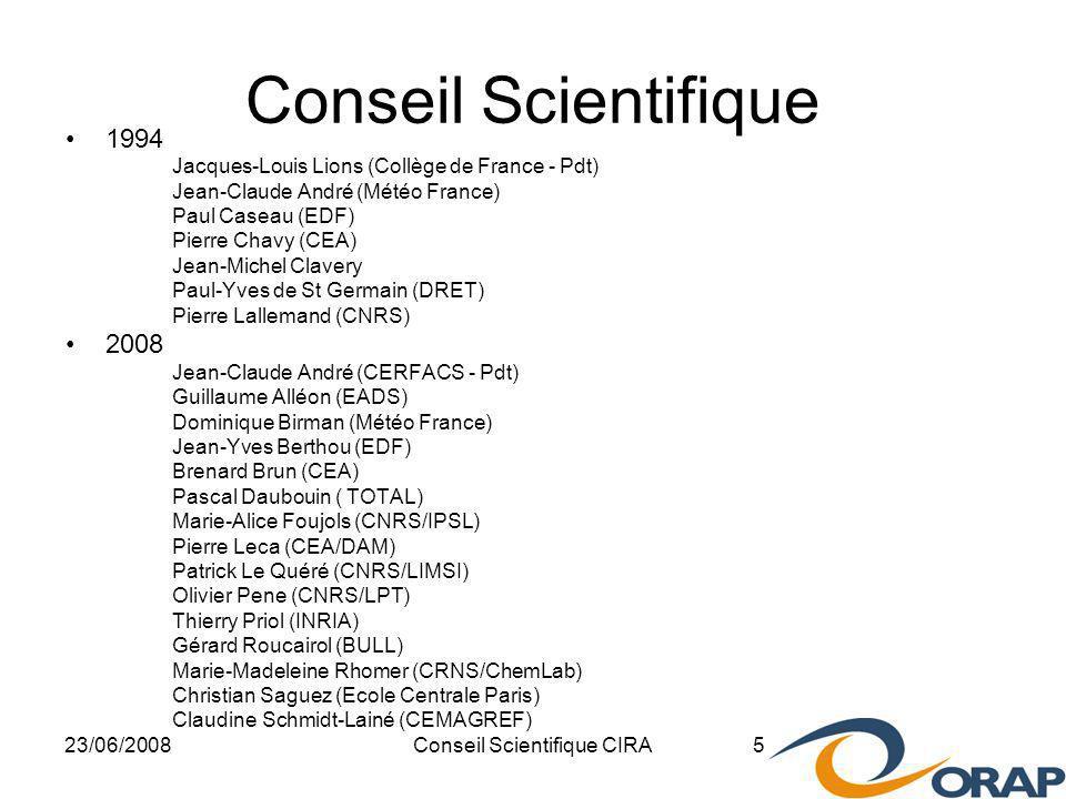 23/06/2008Conseil Scientifique CIRA 16