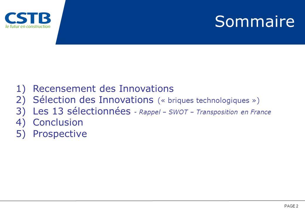 PAGE 2 Sommaire 1)Recensement des Innovations 2)Sélection des Innovations (« briques technologiques ») 3)Les 13 sélectionnées - Rappel – SWOT – Transp