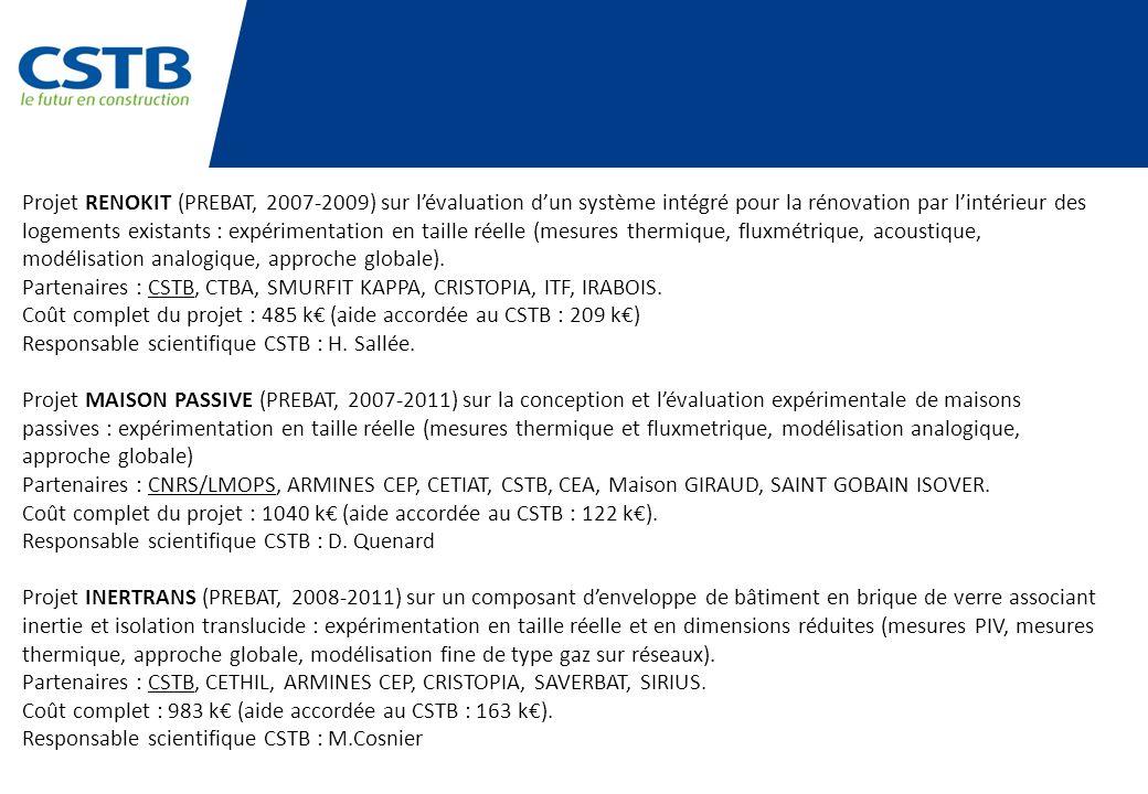Projet RENOKIT (PREBAT, 2007-2009) sur lévaluation dun système intégré pour la rénovation par lintérieur des logements existants : expérimentation en