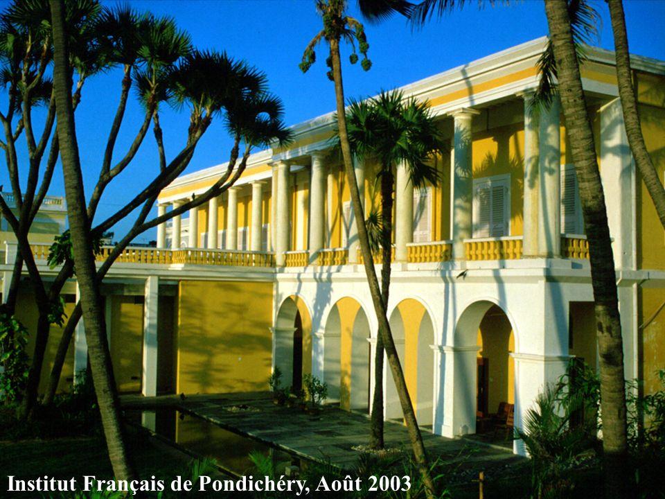 Institut Français de Pondichéry, Août 2003