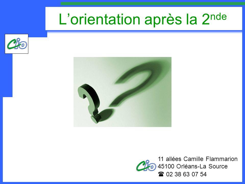 Lorientation après la 2 nde 11 allées Camille Flammarion 45100 Orléans-La Source 02 38 63 07 54