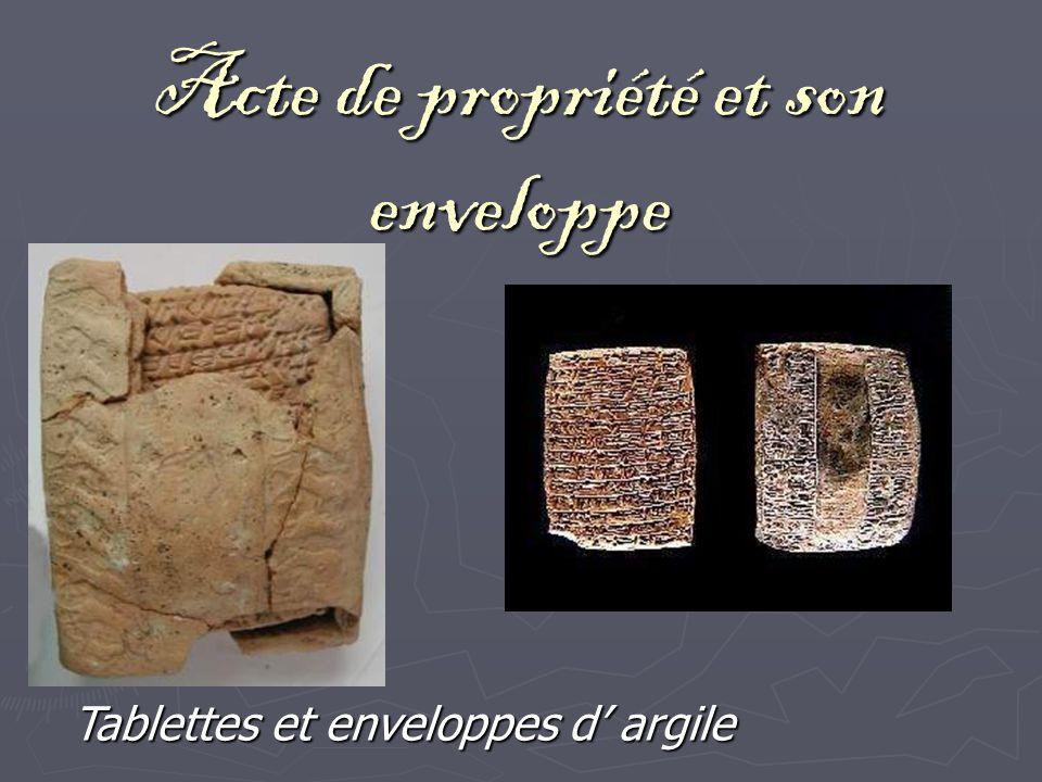 Acte de propriété et son enveloppe Tablettes et enveloppes d argile