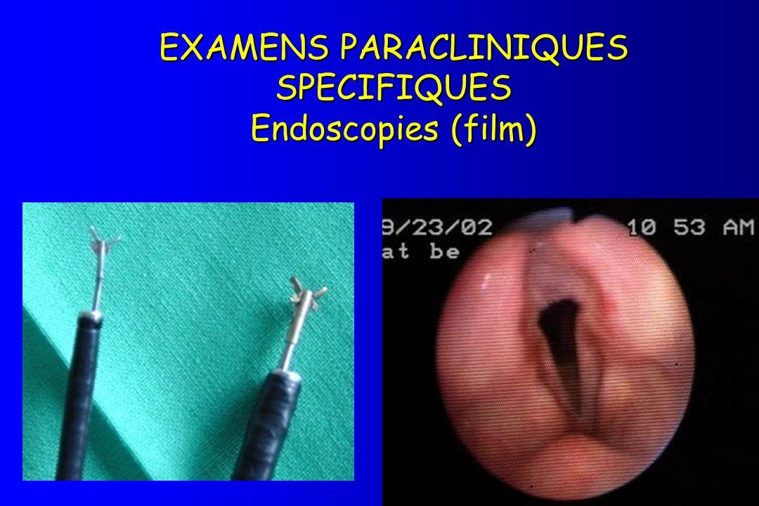 EXAMENS PARACLINIQUES SPECIFIQUES Endoscopies (film)