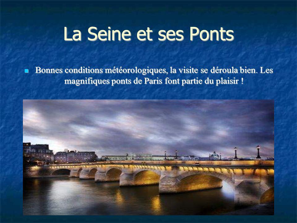 BATEAU MOUCHE Destination : la Tour Eiffel. Avec un peu de chance, nous arrivons à prendre le bateau à l'heure !! Destination : la Tour Eiffel. Avec u