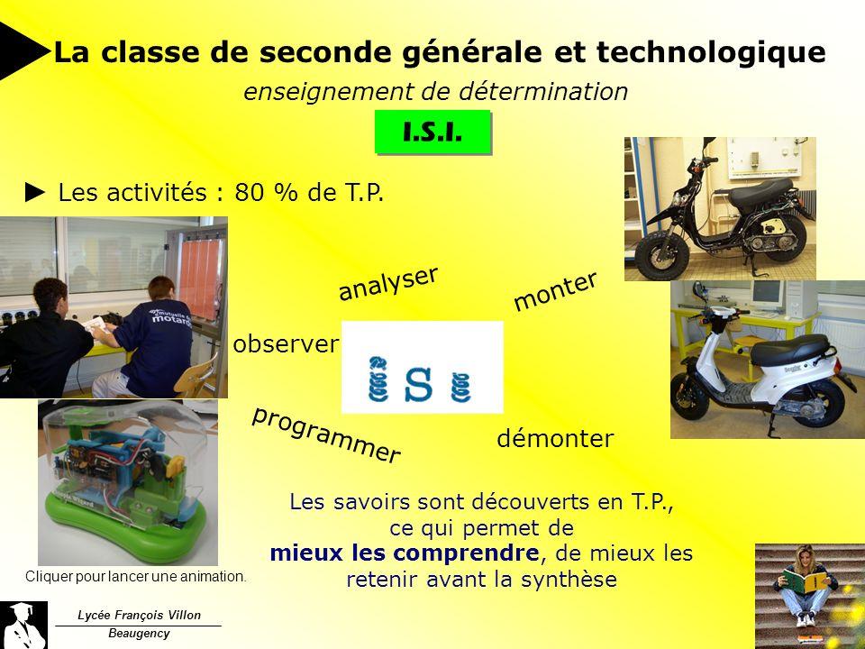 Lycée François Villon Beaugency La classe de seconde générale et technologique enseignement de détermination I.S.I.