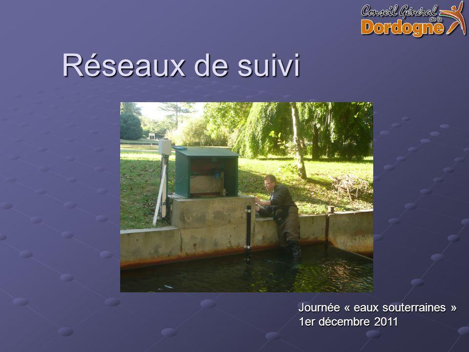 Réseaux de suivi Journée « eaux souterraines » 1er décembre 2011