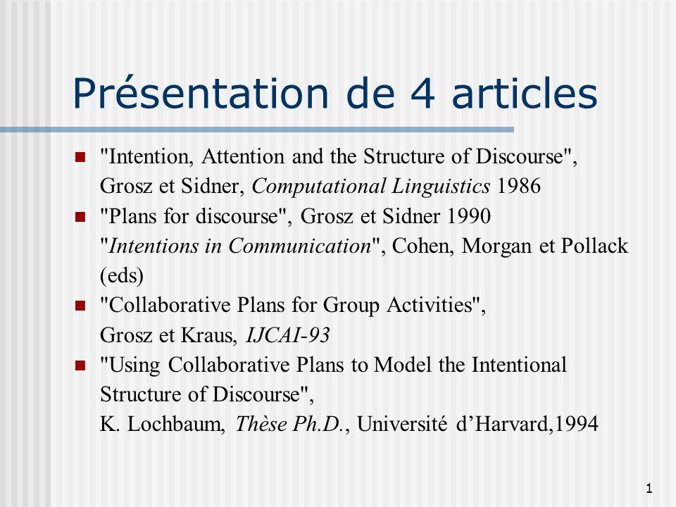 Structure du discours et reconnaissance de plans dans le traitement du dialogue homme-machine Cécile Balkanski LIMSI Février 2003