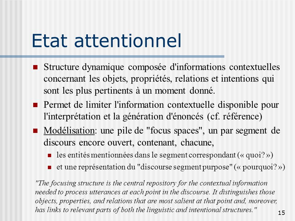 14 Structure linguistique Structure hiérarchique composée d'énoncés regroupés en segments (