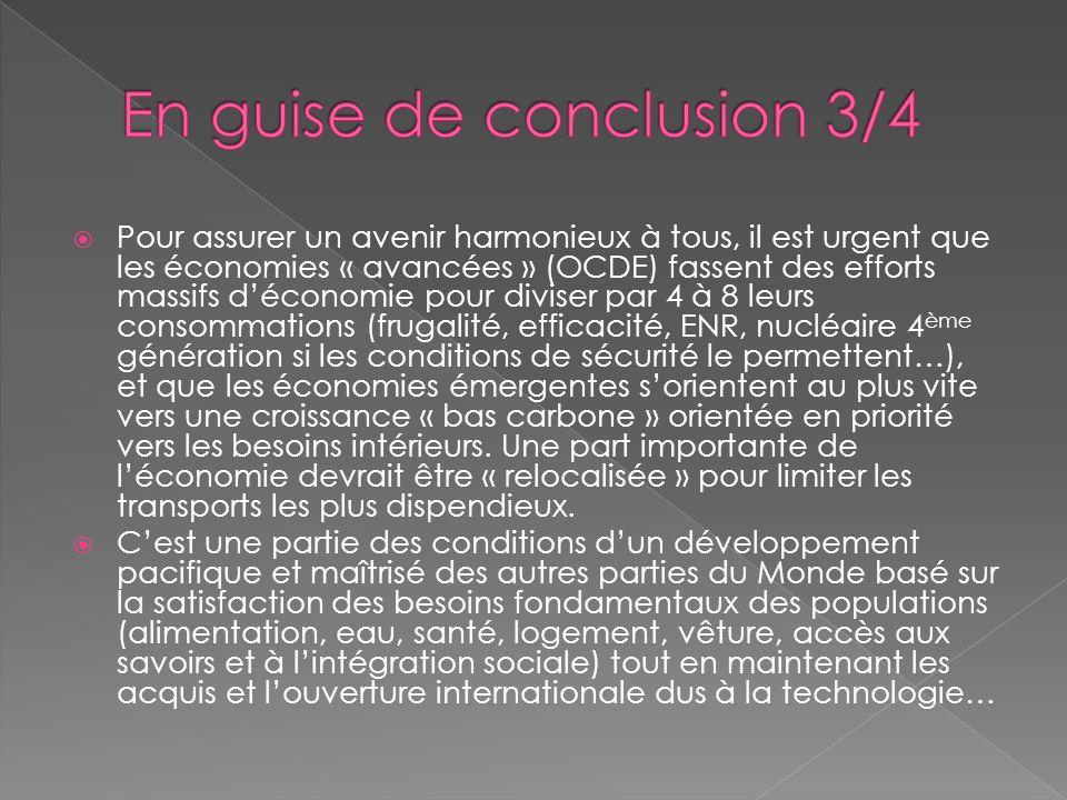 Pour assurer un avenir harmonieux à tous, il est urgent que les économies « avancées » (OCDE) fassent des efforts massifs déconomie pour diviser par 4