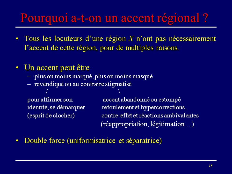 14 Accent et norme Pourquoi une prononciation parisienne passe-t-elle pour « neutre » (sur une scène de théâtre, par exemple) ?Pourquoi une prononciat