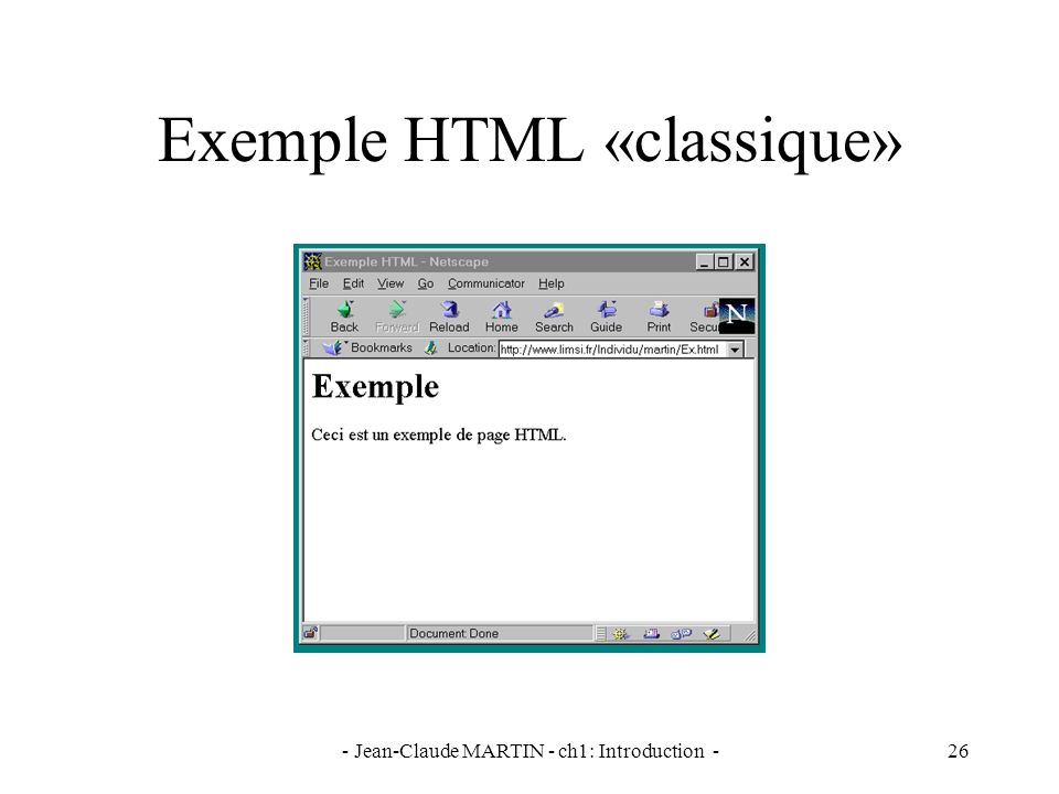 - Jean-Claude MARTIN - ch1: Introduction -26 Exemple HTML «classique»