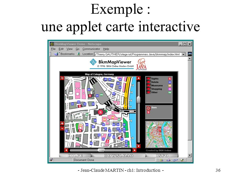 - Jean-Claude MARTIN - ch1: Introduction -36 Exemple : une applet carte interactive