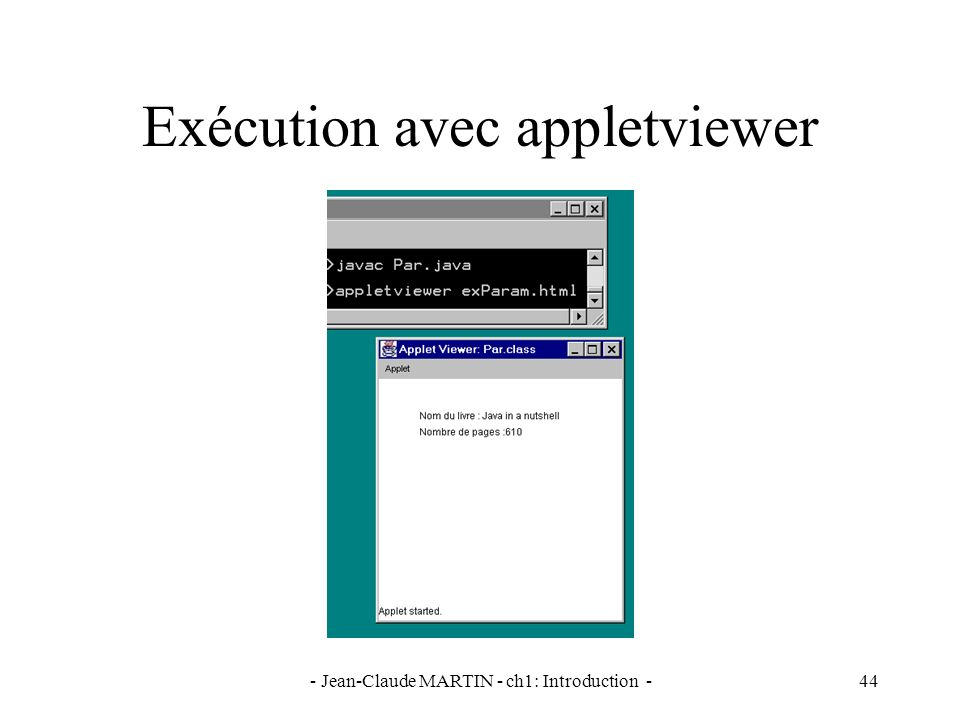 - Jean-Claude MARTIN - ch1: Introduction -44 Exécution avec appletviewer