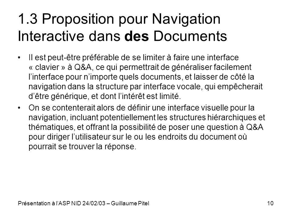 Présentation à lASP NID 24/02/03 – Guillaume Pitel10 1.3 Proposition pour Navigation Interactive dans des Documents Il est peut-être préférable de se