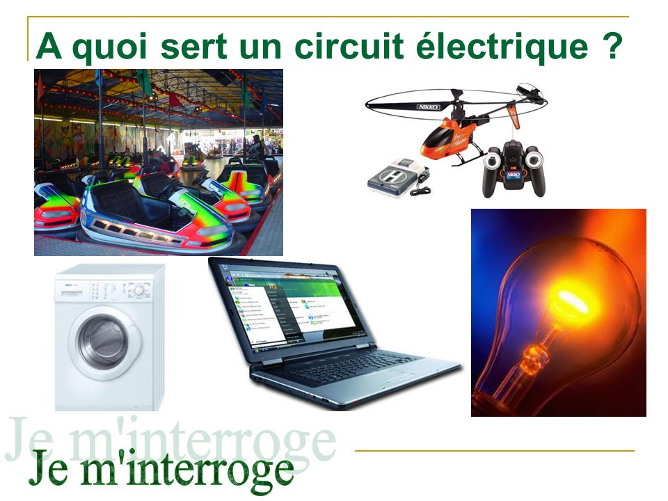 A quoi sert un circuit électrique ?