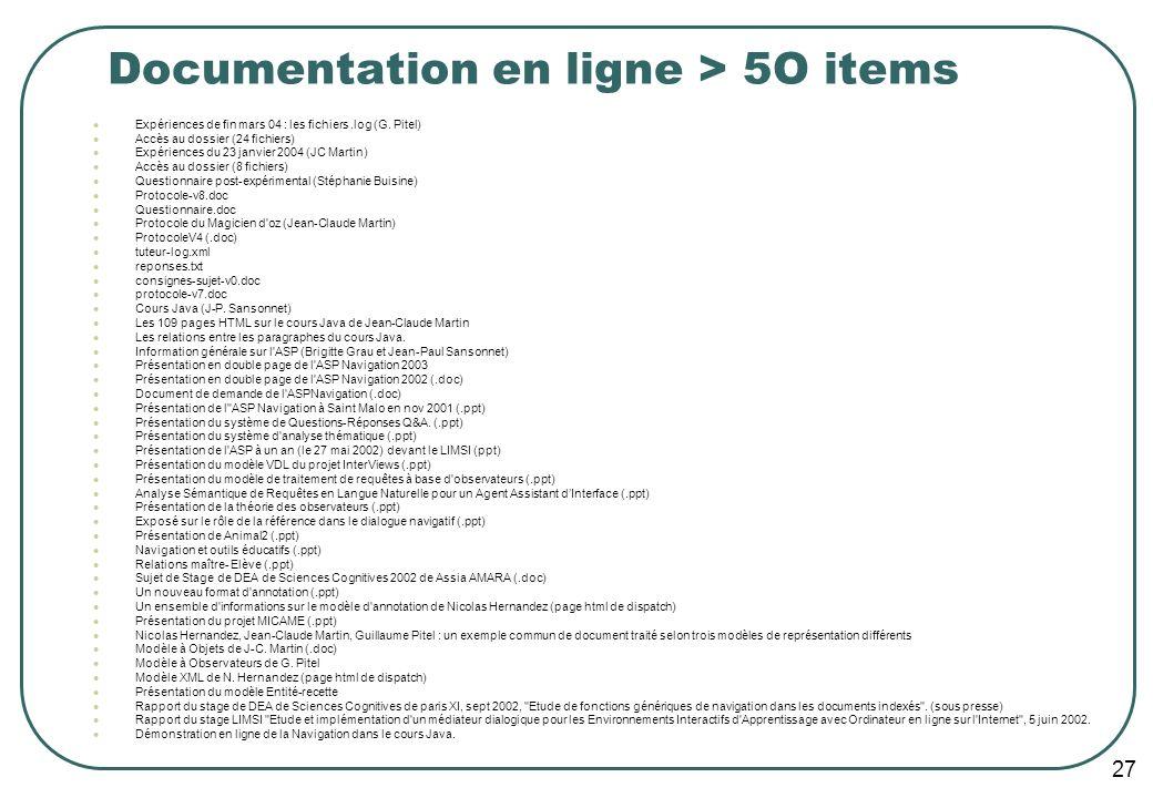 27 Documentation en ligne > 5O items Expériences de fin mars 04 : les fichiers.log (G.