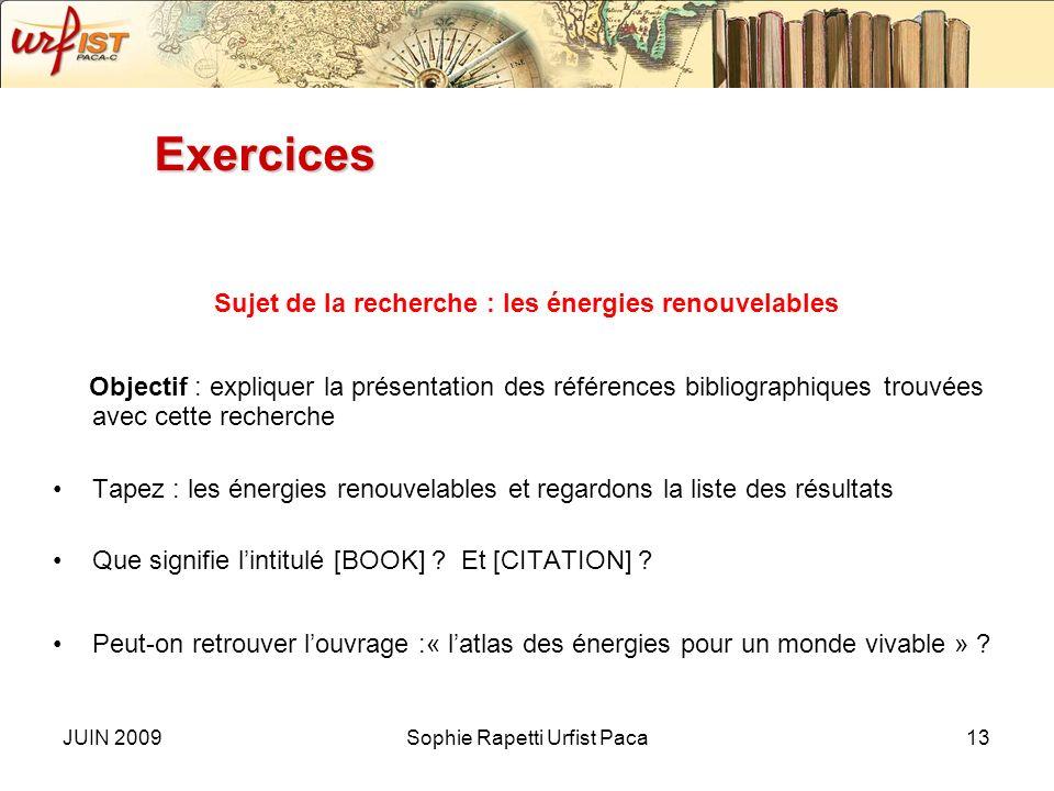 JUIN 2009Sophie Rapetti Urfist Paca12 Lecture des résultats (2) –Mentions éventuelles : [BOOK] : signale un livre, les livres ne sont pas en général d