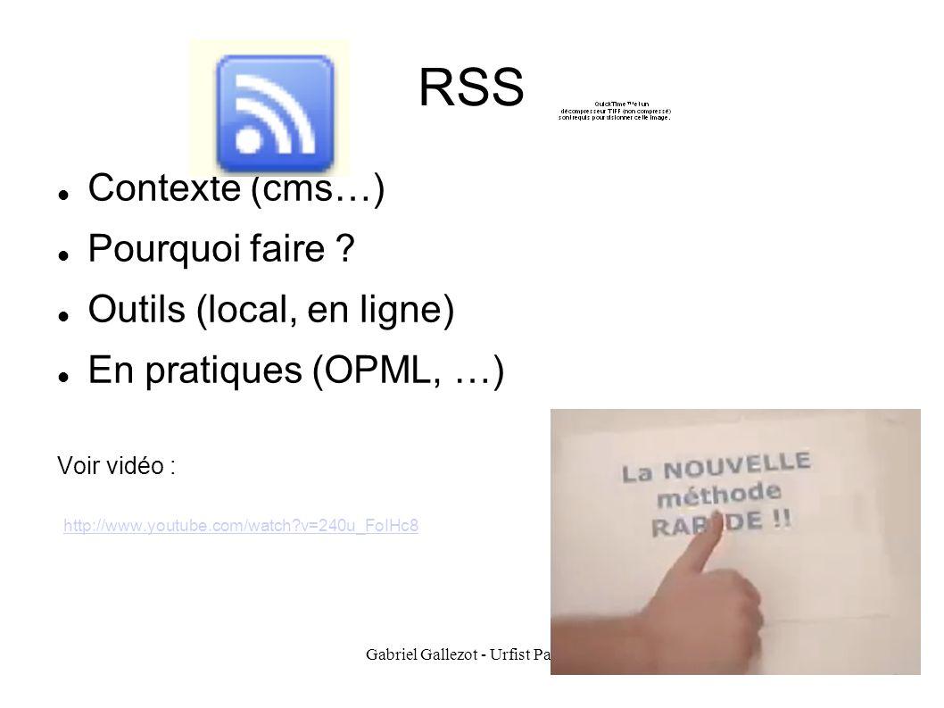 Gabriel Gallezot - Urfist PacaC33 RSS Contexte (cms…) Pourquoi faire .