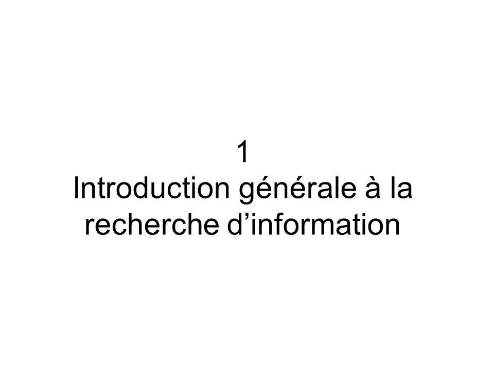 1 Introduction générale à la recherche dinformation