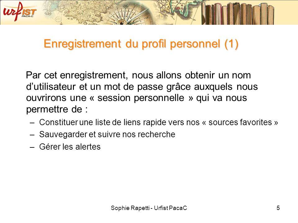 Sophie Rapetti - Urfist PacaC6 Enregistrement du profil personnel (2) Cliquez sur « not registered .