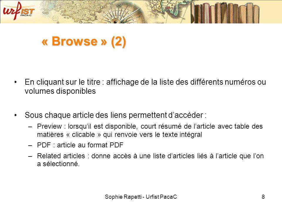 Sophie Rapetti - Urfist PacaC8 « Browse » (2) En cliquant sur le titre : affichage de la liste des différents numéros ou volumes disponibles Sous chaq