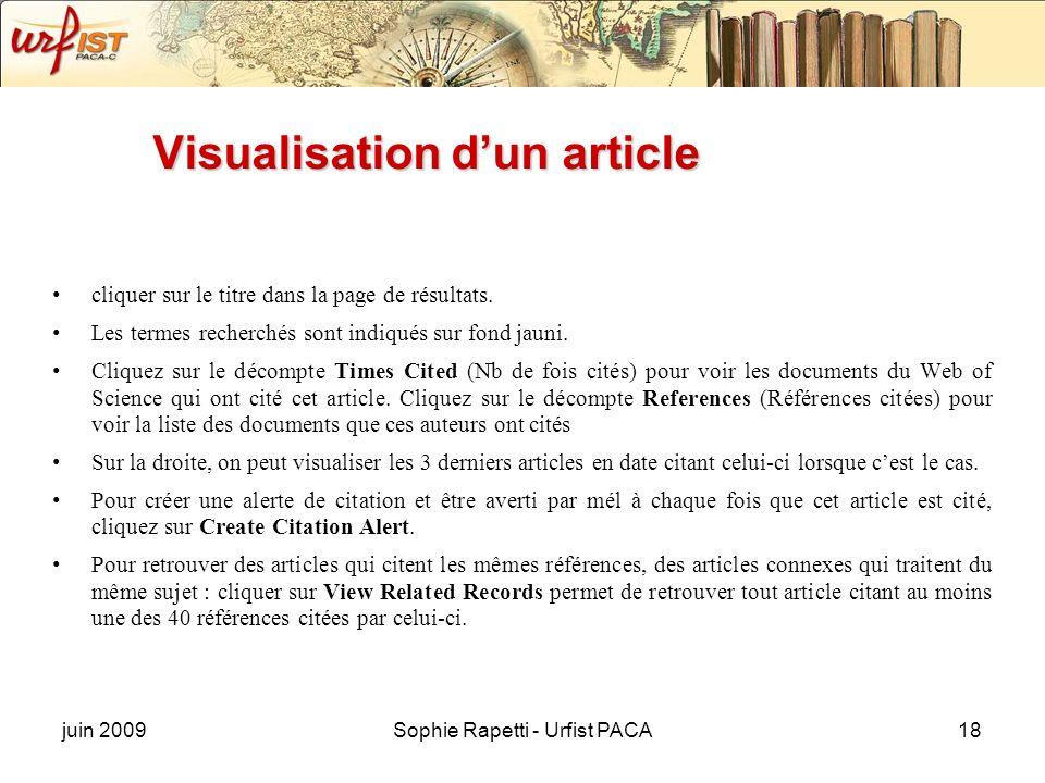juin 2009Sophie Rapetti - Urfist PACA18 Visualisation dun article cliquer sur le titre dans la page de résultats. Les termes recherchés sont indiqués