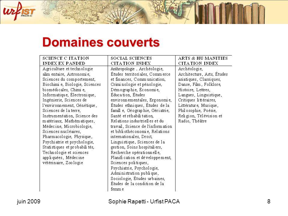 juin 2009Sophie Rapetti - Urfist PACA8 Domaines couverts