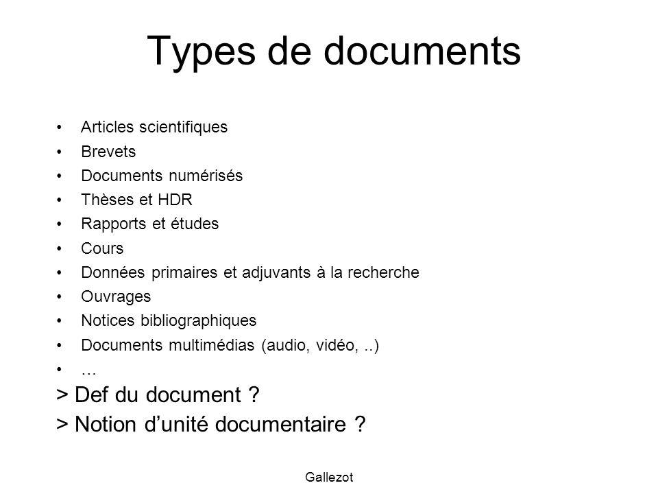 Gallezot Types de documents Articles scientifiques Brevets Documents numérisés Thèses et HDR Rapports et études Cours Données primaires et adjuvants à