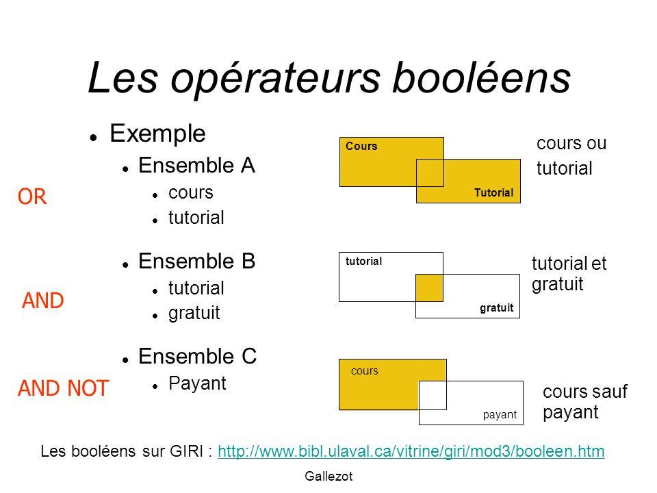 Gallezot Les opérateurs booléens Exemple Ensemble A cours tutorial Ensemble B tutorial gratuit Ensemble C Payant Tutorial Cours gratuit tutorial payan