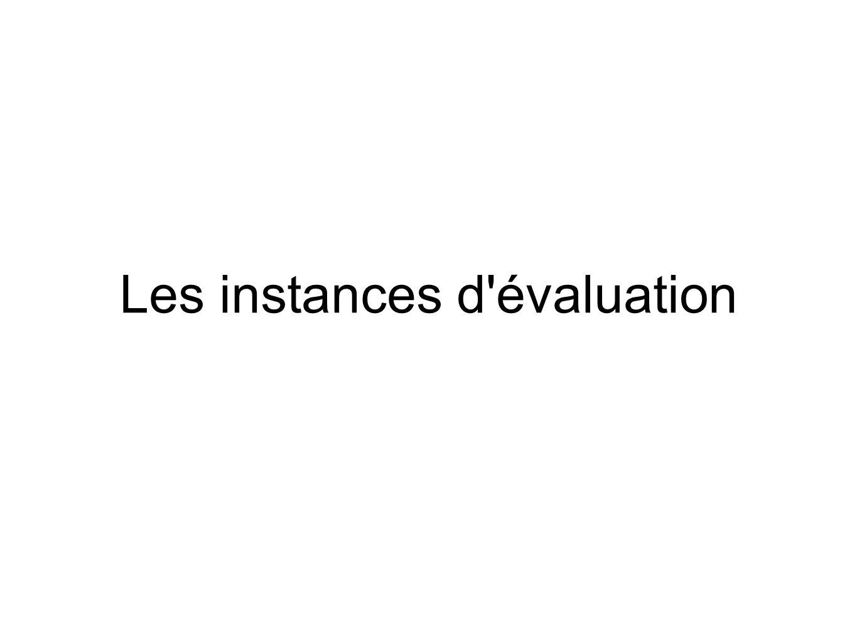 Les instances d'évaluation