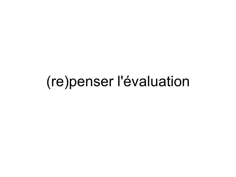 (re)penser l'évaluation