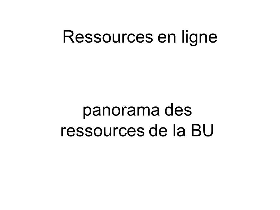 Ressources en ligne panorama des ressources de la BU