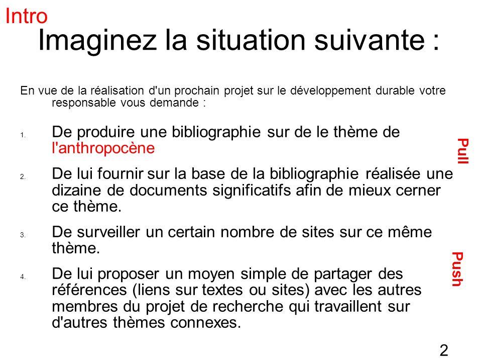 2 Imaginez la situation suivante : En vue de la réalisation d'un prochain projet sur le développement durable votre responsable vous demande : 1. De p