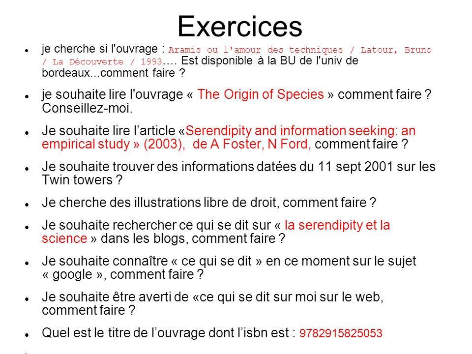 Exercices je cherche si l'ouvrage : Aramis ou l'amour des techniques / Latour, Bruno / La Découverte / 1993 …. Est disponible à la BU de l'univ de bor