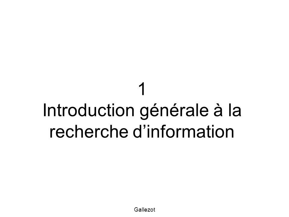Gallezot 1 Introduction générale à la recherche dinformation