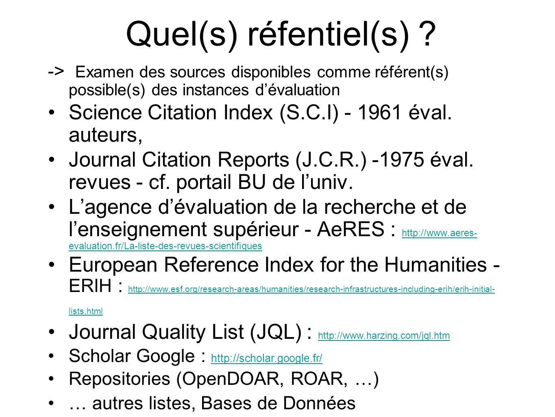 Quel(s) réfentiel(s) ? -> Examen des sources disponibles comme référent(s) possible(s) des instances dévaluation Science Citation Index (S.C.I) - 1961