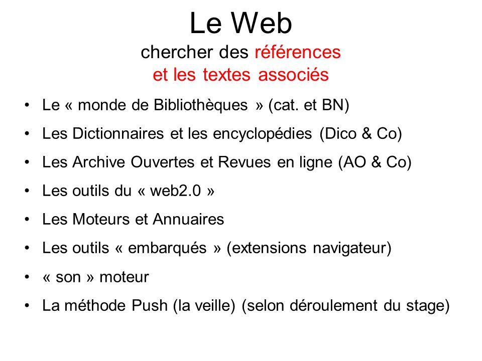 Le Web chercher des références et les textes associés Le « monde de Bibliothèques » (cat.