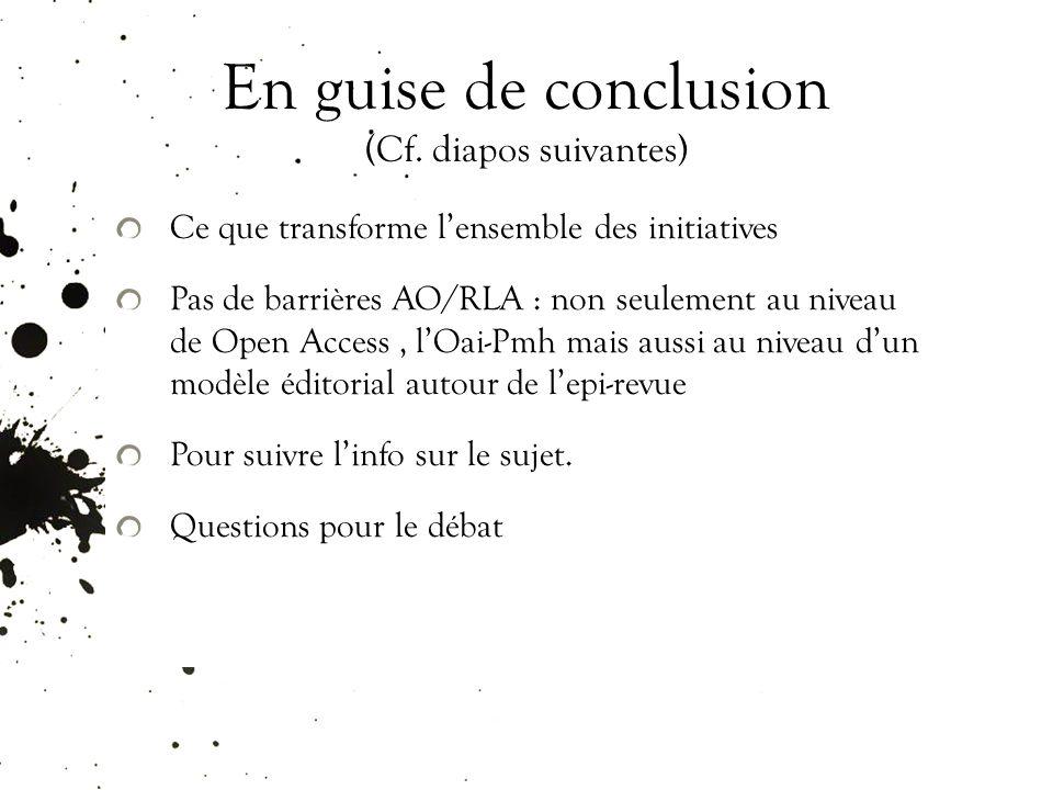 En guise de conclusion (Cf.