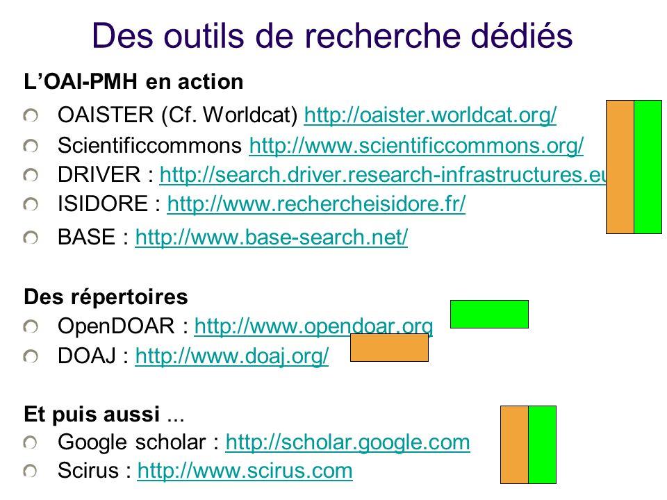 Des outils de recherche dédiés LOAI-PMH en action OAISTER (Cf.