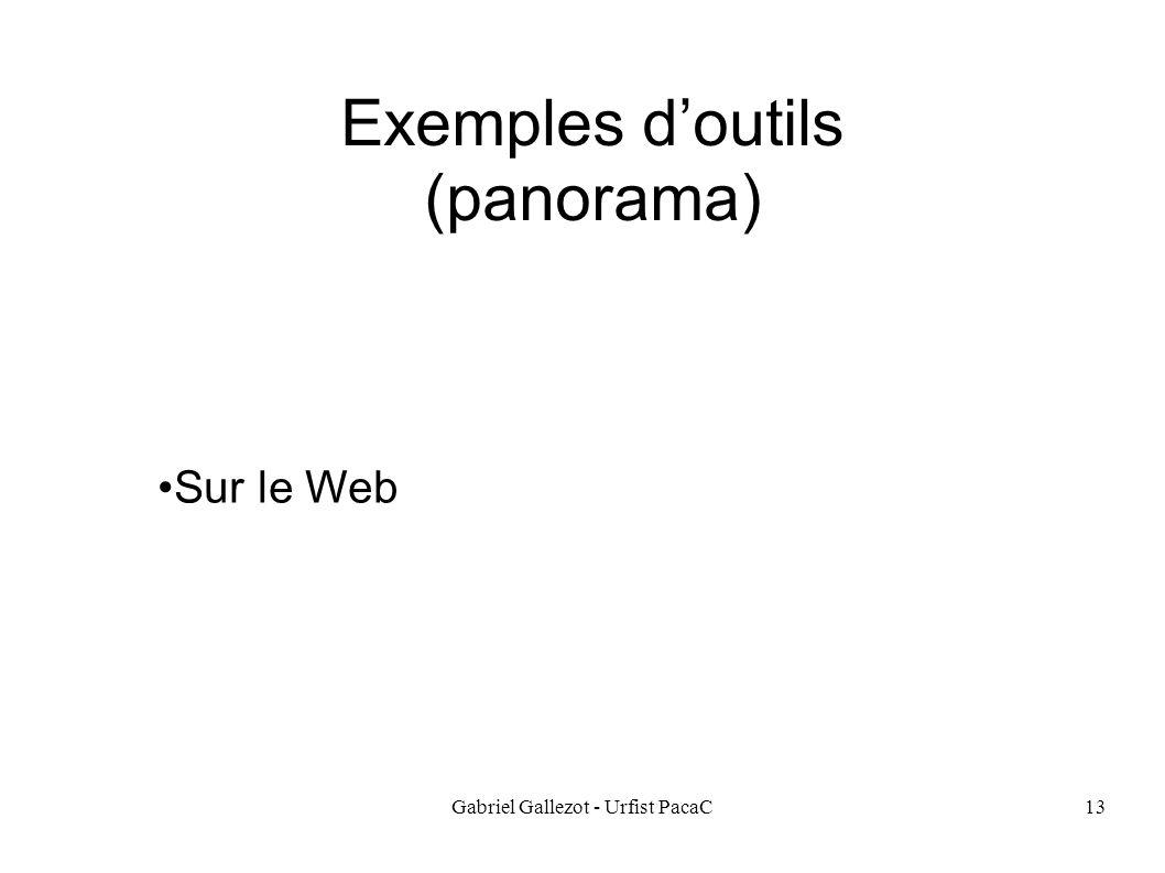 Gabriel Gallezot - Urfist PacaC13 Exemples doutils (panorama) Sur le Web