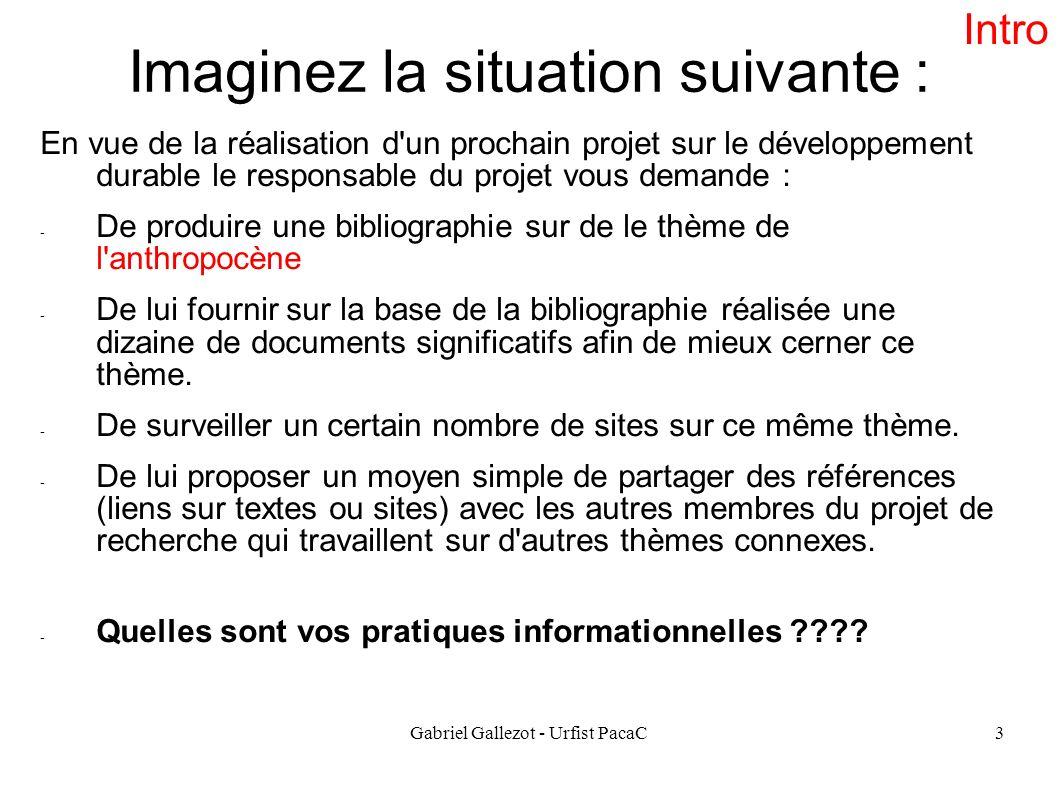 Gabriel Gallezot - Urfist PacaC3 Imaginez la situation suivante : En vue de la réalisation d'un prochain projet sur le développement durable le respon