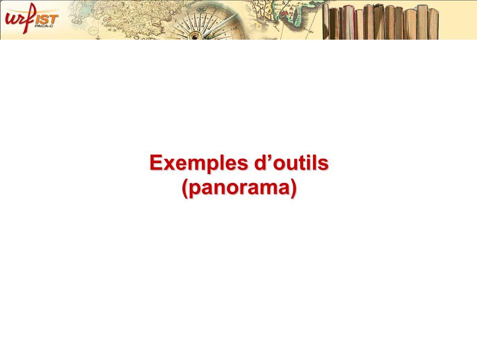 Exemples doutils (panorama)