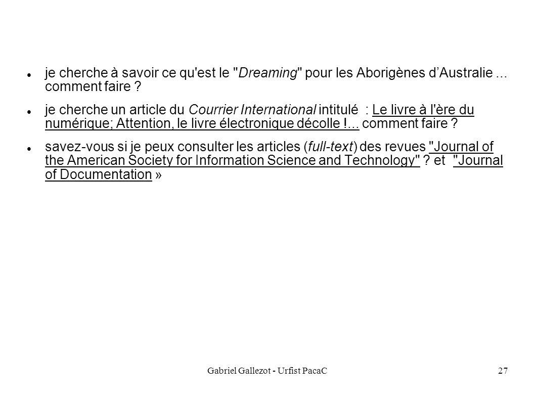 Gabriel Gallezot - Urfist PacaC27 je cherche à savoir ce qu est le Dreaming pour les Aborigènes dAustralie...