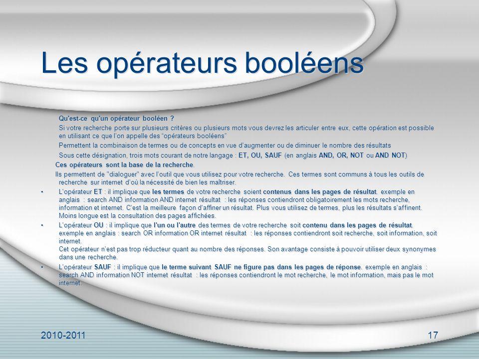 2010-201117 Les opérateurs booléens Qu est-ce qu un opérateur booléen .