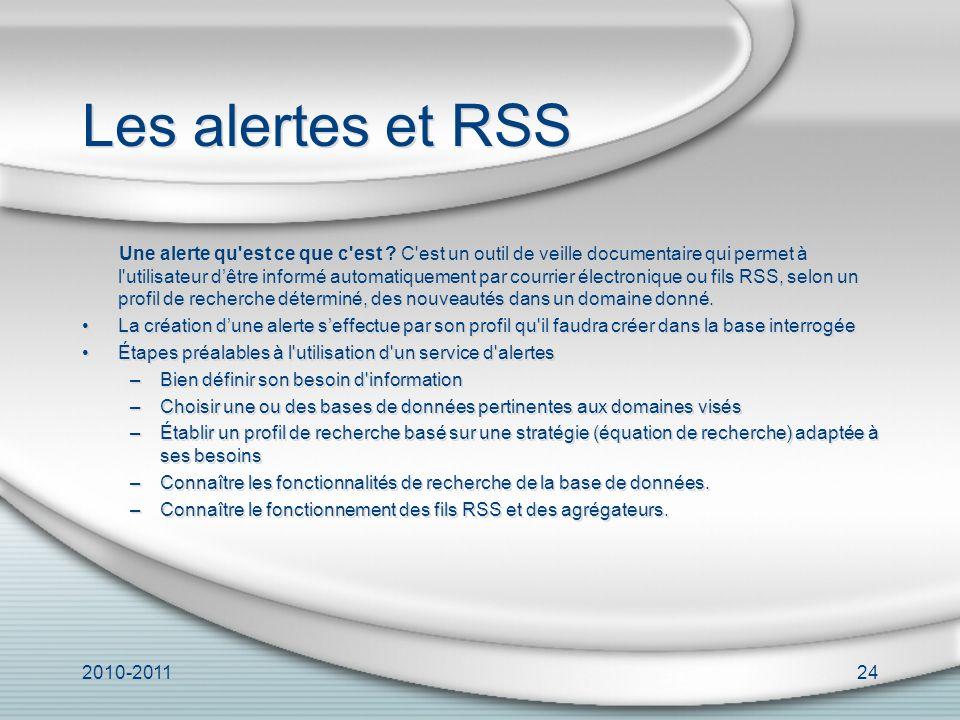 2010-201124 Les alertes et RSS Une alerte qu est ce que c est .
