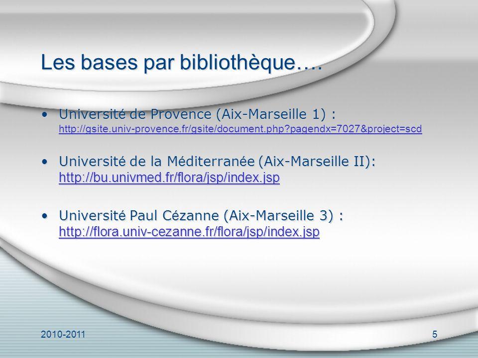 2010-20115 Les bases par bibliothèque….