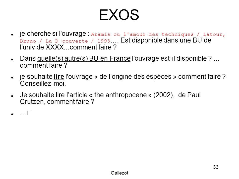 Gallezot 33 EXOS je cherche si l'ouvrage : Aramis ou l'amour des techniques / Latour, Bruno / La D couverte / 1993 …. Est disponible dans une BU de l'