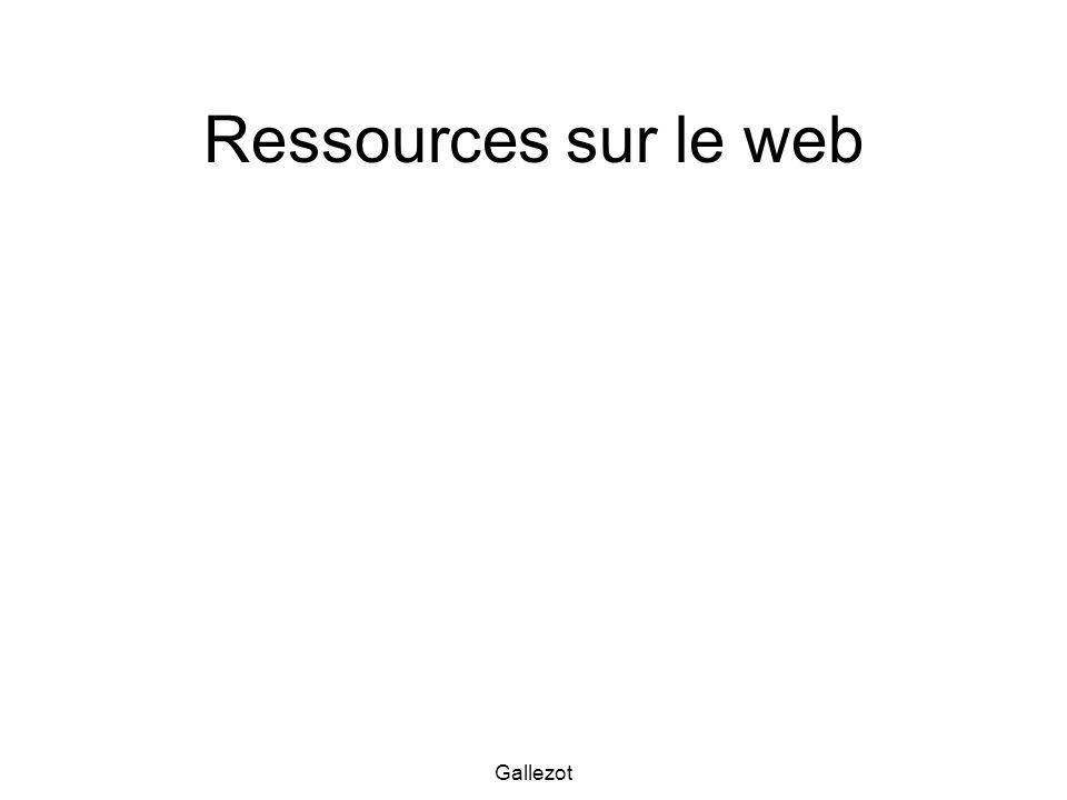 Gallezot Ressources sur le web