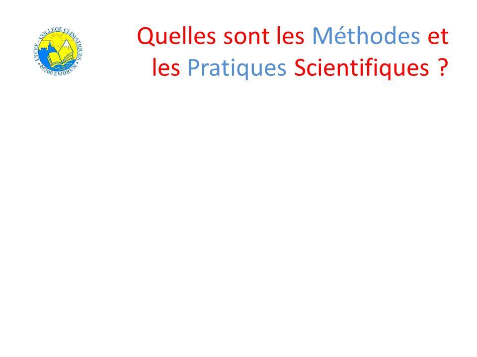 Quelles sont les Méthodes et les Pratiques Scientifiques ?