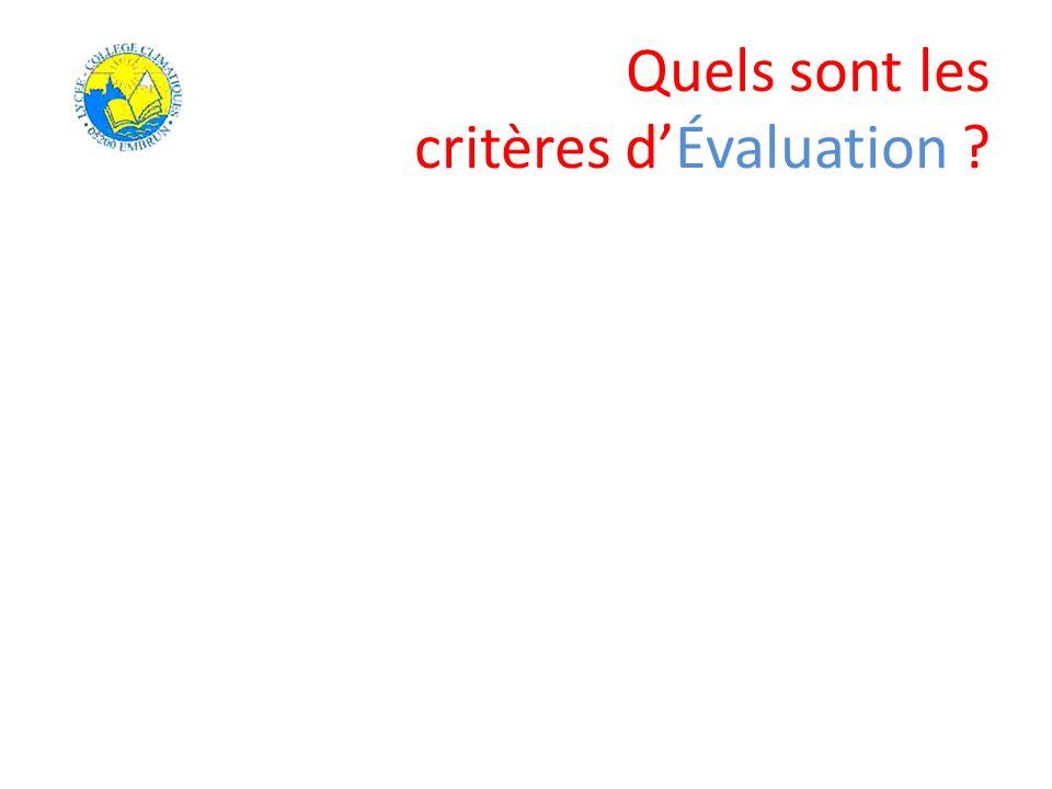 Quels sont les critères dÉvaluation ?